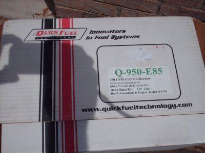 quick fuel 950cfm E-85 carb