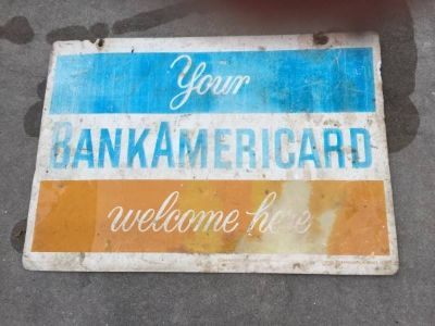 TIN SIGN - YOUR BANK AMERICARD welcome here.