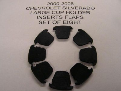 Purchase CHEVROLET SILVERADO CONSOLE LARGE CUP HOLDER INSERT FLAPS SET OF 8 2003-06 motorcycle in Veradale, Washington, US, for US $12.95