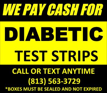 Get Top DOLLAR $$ Cash MONEY on the spot for your SURPLUS Unwanted, Unopened, Unexpired Diabetic Test Strips.