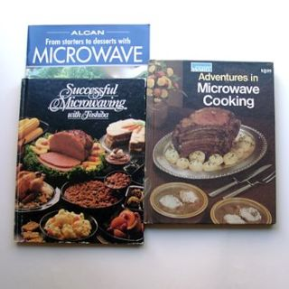 3 VTG Microwave Cookbooks: Alcan, Toshiba, Wards