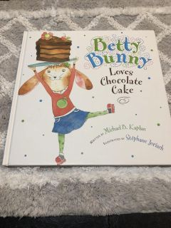 NEW Betty Bunny Loves Chocolate Cake Hardcover Book