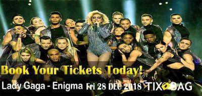 Lady Gaga - Enigma Tickets on Tixbag, Fri 28 Dec 2018, Las Vegas, NV