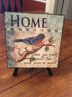 Adorable little sign-Home is where you find warmest love and peace of mind