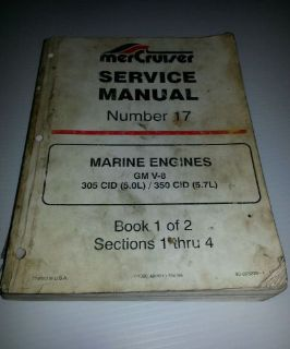 Find MerCruiser Service Manual Number 17 Marine Engines GM V-8 305CID / 350 CID motorcycle in Cleveland, Ohio, United States, for US $12.00