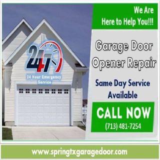 1 hour Emergency Garage Door Opener Repair $25.95 77379 Spring TX