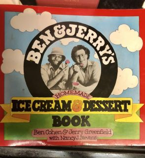Ben and Jerry s ice cream and dessert book