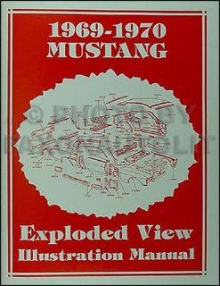 Buy 1969-1970 Ford Mustang Parts Illustration Manual 69 70 Exploded Views Part Book motorcycle in Riverside, California, United States, for US $14.99