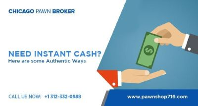 Need Cash Loans in Chicago – Visit Chicago Pawn Broker