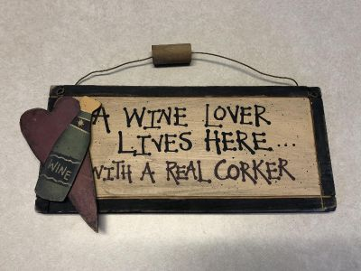 Cute Wine Lovers Wooden Sign