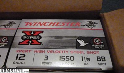 "For Sale: Winchester Xpert Steel 12 GA ammo 3"" BB 20 boxes, $10 each"