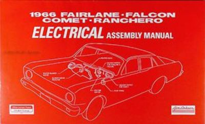Find 1966 Ford Elecrical Assembly Manual Falcon Fairlane Ranchero Futura Factory motorcycle in Riverside, California, United States, for US $18.95