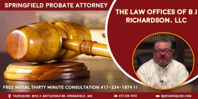 Springfield Probate Attorney B J Richardson!! Call Now!!