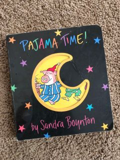 Pajama Time Board Book, by Sandra Boynton, good but used condition, $3. Porch pick up only.
