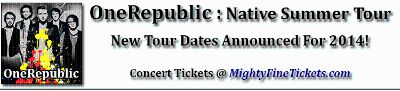 OneRepublic Tour Concert New Orleans Tickets 2014 UNO Lakefront Arena