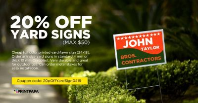 Get 20% Off (max $50) on yard signs
