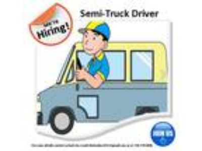 We are Hiring Semi-Truck Driver!