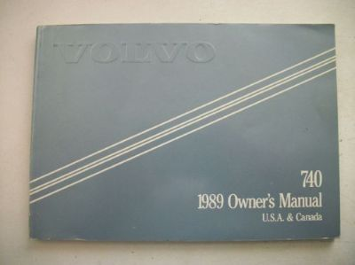 Find Volvo 740 Owner's Manual 1989. Good Cond. Clear no owner info. motorcycle in Perris, California, United States, for US $18.00