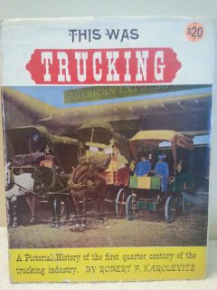 1966 Pictorial History of 1st Century Commercial Motor Vehicles