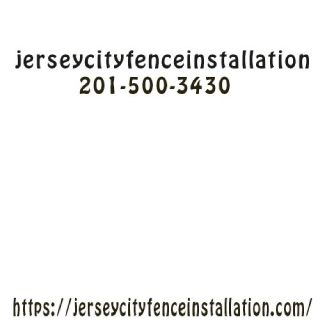 Jersey City Fence Installation Company
