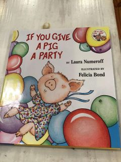 If You Gave a Pig a Party hardcover