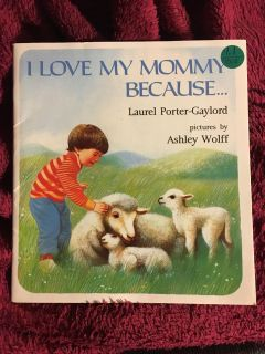 I Love My Mommy Because
