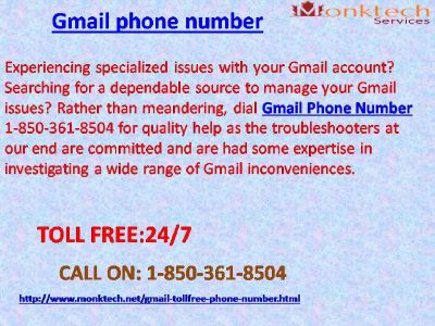 Gmail Phone Number: a quick Support for these days 1-850-361-8504