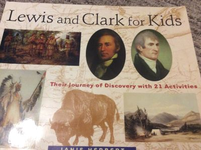Lewis and Clark for Kids with 21 Activities Book