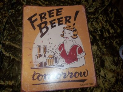 Original Vintage Metal Sign    Free Beer  By Brewerton Moore