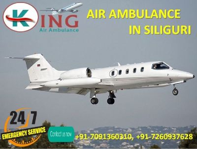 Take Highly Standard ICU Care Air Ambulance in Siliguri by King