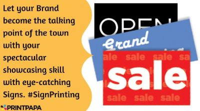 Get eye-catching Signs printed from PrintPapa