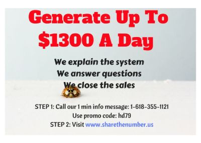 Generate up to $1300 a day sharing our phone number. Call now