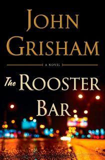 The Rooster Bar by John Grisham Ebook
