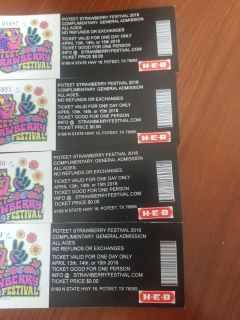 Poteet Strawberry festival 4 tickets MUST SELL TODAY