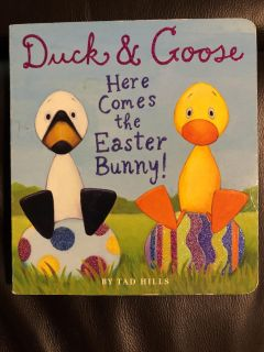 Duck & Goose Here Comes The Easter Bunny Hardcover and Pages Book. Nice Condition. Retails for $6.99