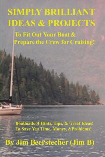 New Book: IDEAS & PROJECTS TO CUSTOMIZE YOUR BOAT & CREW FOR CRUISING!