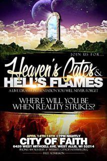 Heavens Gates, Hell's Flames Play