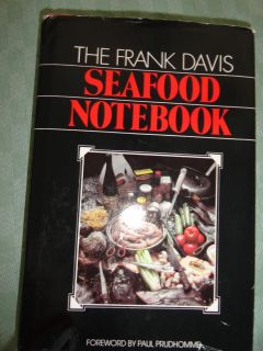 ''THE FRANK DAVIS SEAFOOD COOKBOOK WITH DUST COVER