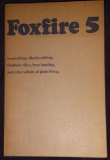 Foxfire Book Vol 5