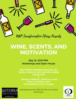 Wine, Scents, and Motivation Workshop and Open House