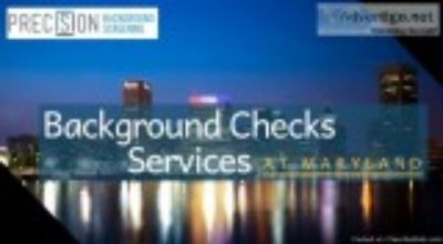 Get a Background Checks Service in Maryland