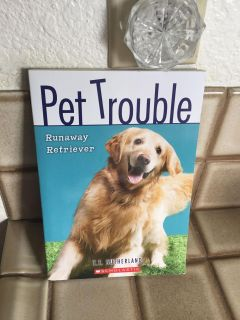 SCHOLASTIC PET TROUBLE RUNAWAY RETRIEVER PAPERBACK BOOK BY T.T. SUTHERLAND
