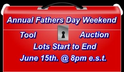 Annual Fathers Day Weekend Tool Auction