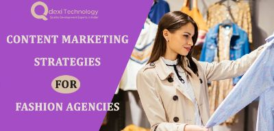 What is the Content Marketing Strategy For Fashion Agency