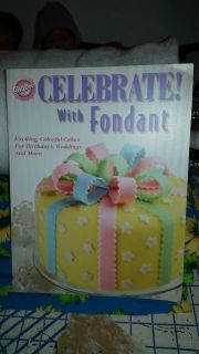 Celebrate with Fondant, includes tools and book