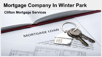 Choose The Trustworthy Mortgage Company In Winter Park | Clifton Mortgage