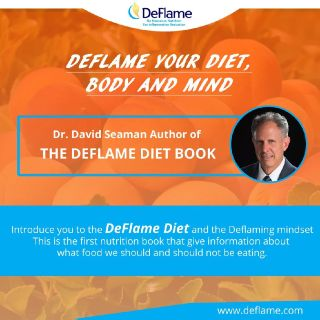 The Deflame Diet: DeFlame your diet, body,and mind