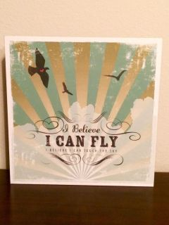 """Cool New 12x12 """"I Believe I Can Fly"""" Wall Decor"""