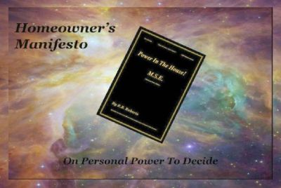 Homeowner's Manifesto On Personal Power To Decide