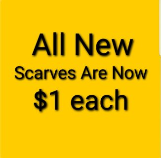 All New Scarves are Now $1 each